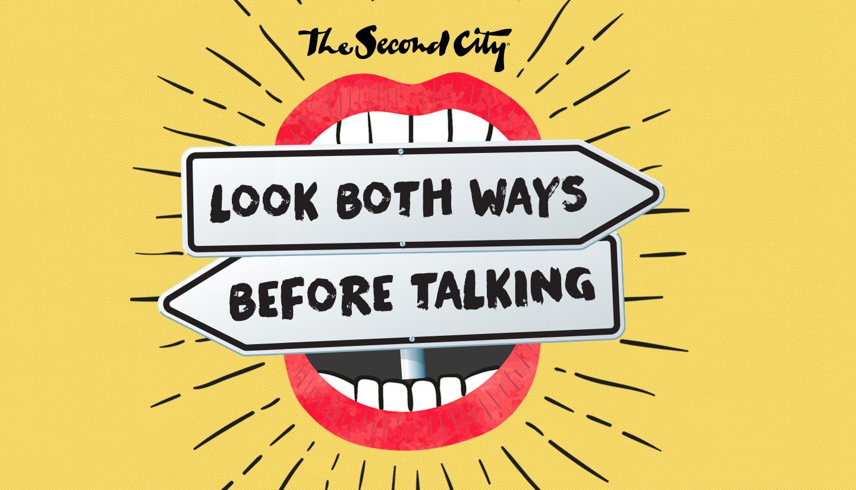Look Both Ways Before Talking