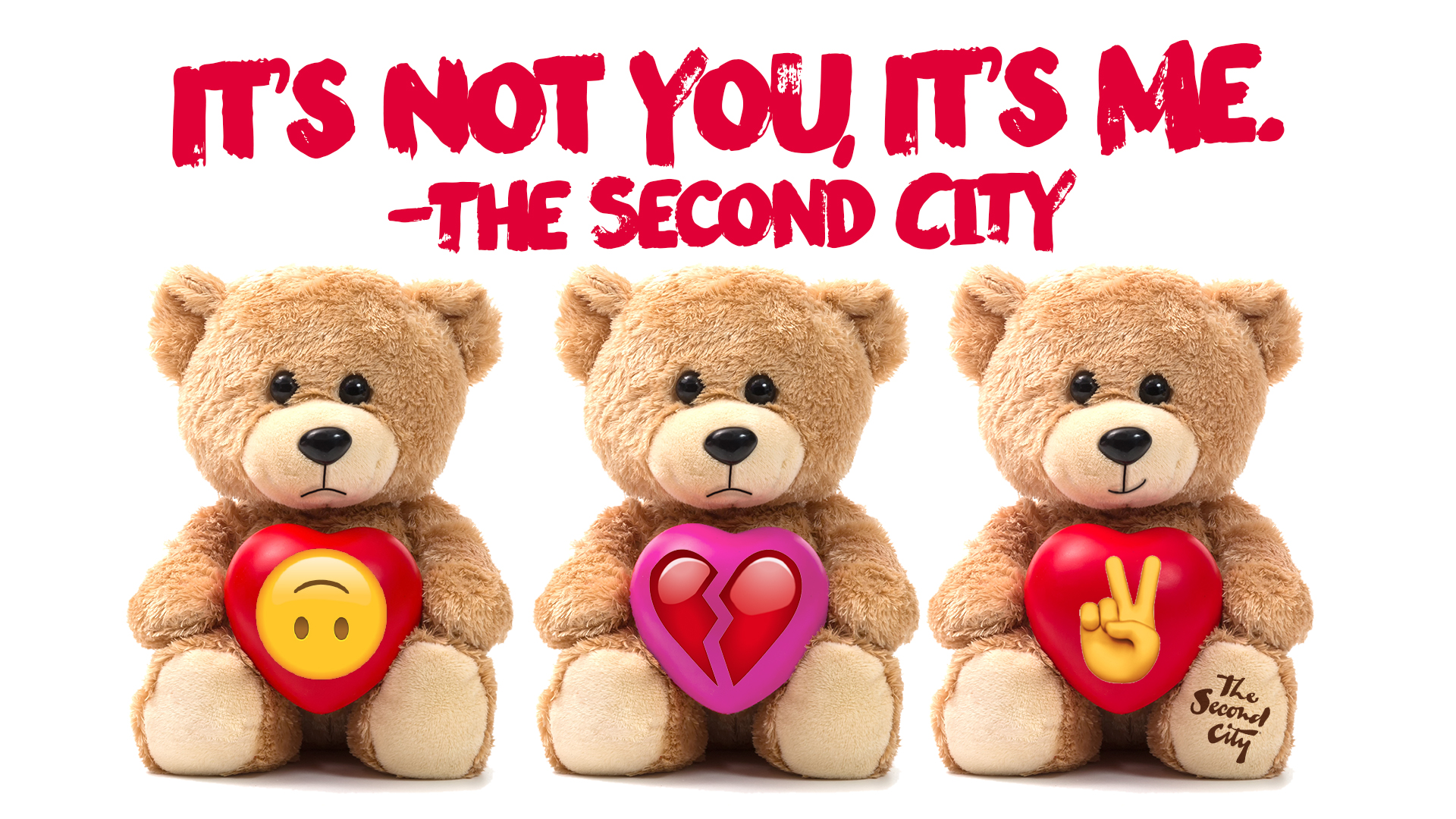 It's Not You, It's Me. -The Second City CAN